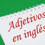 Orden de los adjetivos en ingles