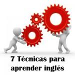 7 técnicas para aprender inglés fácilmente
